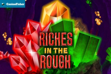 Riches in the rough slot